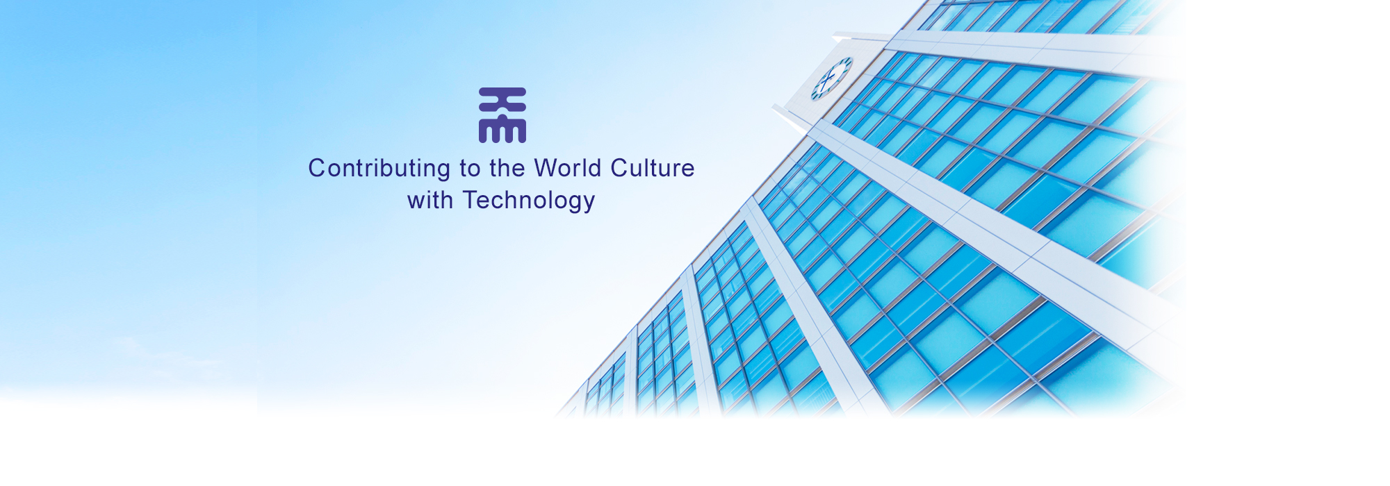 Contributing to the World Culture with Technology